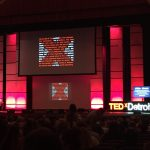 11 Things I Loved About TEDxDetroit 2016
