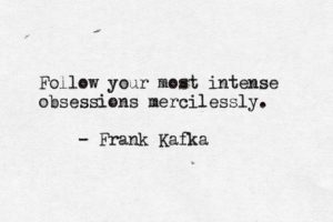 follow_your_obsessions