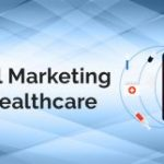 The Best Digital Strategies for Effective Healthcare Regional Marketing